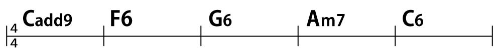 コード進行:Cadd9→F6→G6→Am7→C6